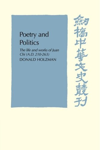 9780521102568: Poetry and Politics: The Life and Works of Juan Chi, A.D. 210-263 (Cambridge Studies in Chinese History, Literature and Institutions)