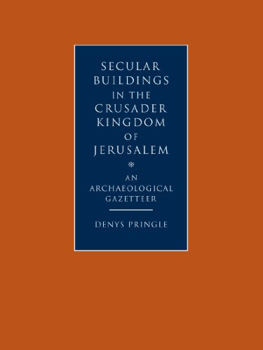 9780521102636: Secular Buildings in the Crusader Kingdom of Jerusalem: An Archaeological Gazetteer