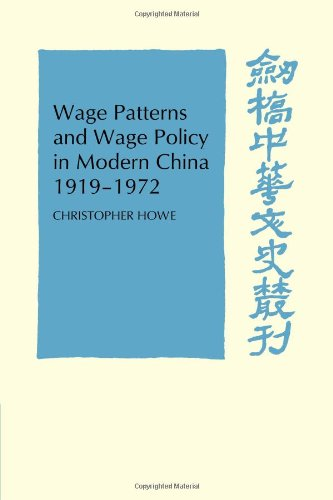 Wage Patterns And Wage Policy In Modern: CHRISTOPHER HOWE