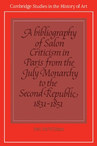 9780521102704: A Bibliography of Salon Criticism in Paris from the July Monarchy to the Second Republic, 1831-1851: Volume 2 (Cambridge Studies in the History of Art)