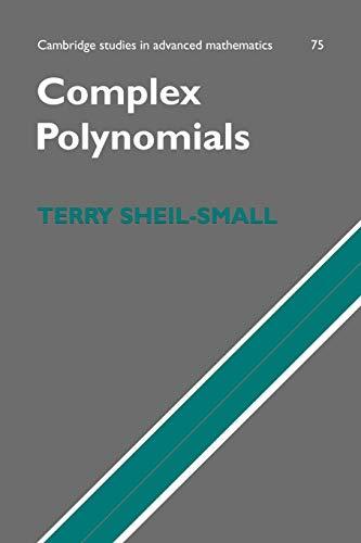 9780521102766: Complex Polynomials (Cambridge Studies in Advanced Mathematics)