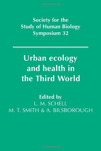 9780521103053: Urban Ecology and Health in the Third World (Society for the Study of Human Biology Symposium Series)