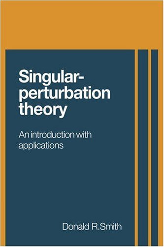 9780521103077: Singular-Perturbation Theory: An Introduction with Applications