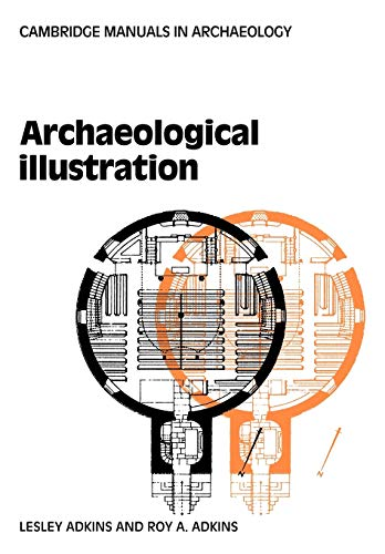 9780521103176: Archaeological Illustration (Cambridge Manuals in Archaeology)