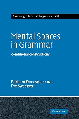 9780521103244: Mental Spaces in Grammar: Conditional Constructions (Cambridge Studies in Linguistics)