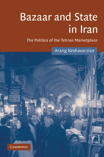 9780521103305: Bazaar and State in Iran: The Politics of the Tehran Marketplace (Cambridge Middle East Studies)