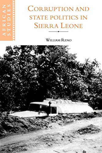 9780521103473: Corruption and State Politics in Sierra Leone (African Studies)