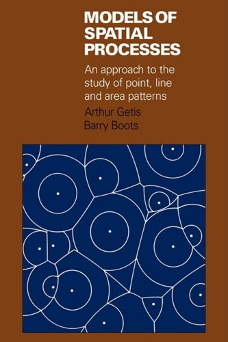 9780521103541: Models of Spatial Processes: An Approach to the Study of Point, Line and Area Patterns (Cambridge Geographical Studies)