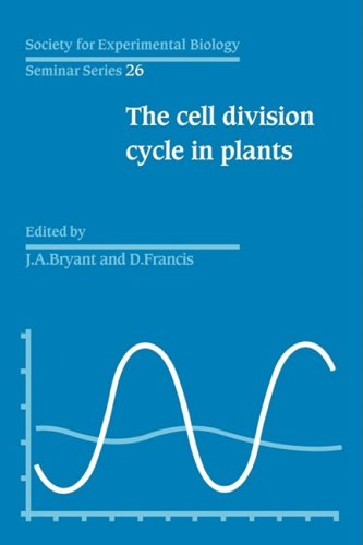 The Cell Division Cycle in Plants: Volume 26, the Cell Division Cycle in Plants