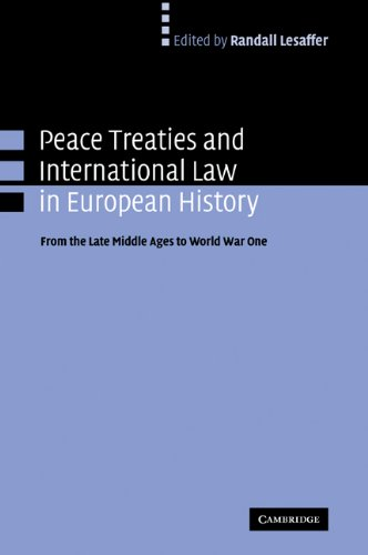 9780521103787: Peace Treaties and International Law in European History: From the Late Middle Ages to World War One