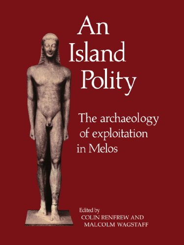 9780521103909: An Island Polity: The Archaeology of Exploitation in Melos