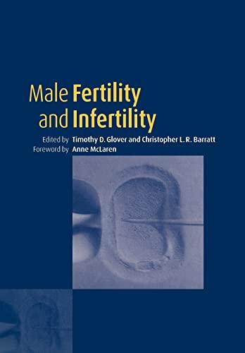 9780521104005: Male Fertility and Infertility