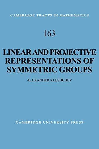 9780521104180: Linear and Projective Representations of Symmetric Groups (Cambridge Tracts in Mathematics)