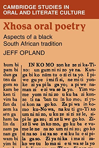 9780521104784: Xhosa Oral Poetry: Aspects of a Black South African Tadition