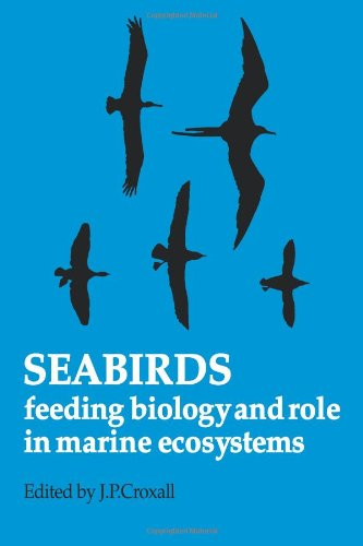 9780521105101: Seabirds: Feeding Ecology and Role in Marine Ecosystems