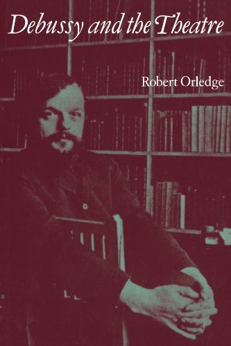 9780521105163: Debussy and the Theatre