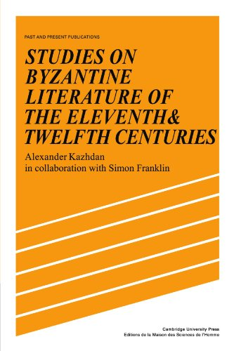 9780521105224: Studies on Byzantine Literature of the Eleventh and Twelfth Centuries (Past and Present Publications)