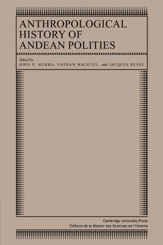 9780521105392: Anthropological History of Andean Polities