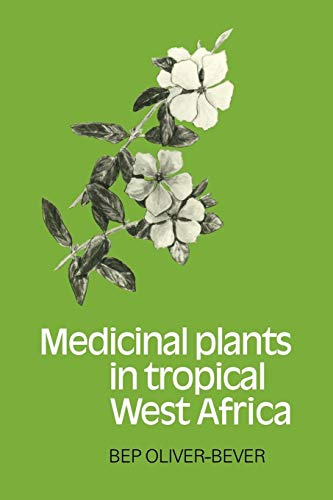 9780521105446: Medicinal Plants in Tropical West Africa