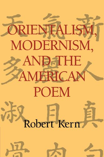 9780521105552: Orientalism, Modernism, and the American Poem (Cambridge Studies in American Literature and Culture)