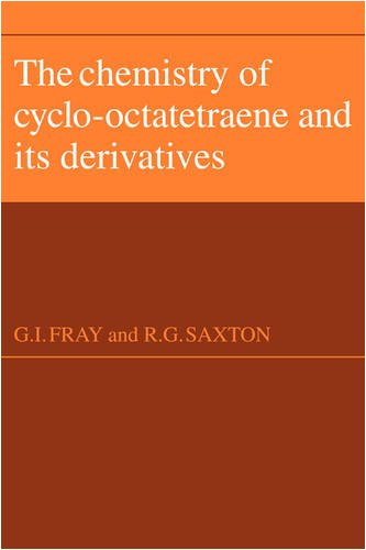 9780521105651: The Chemistry of Cyclo-Octatetraene and its Derivatives