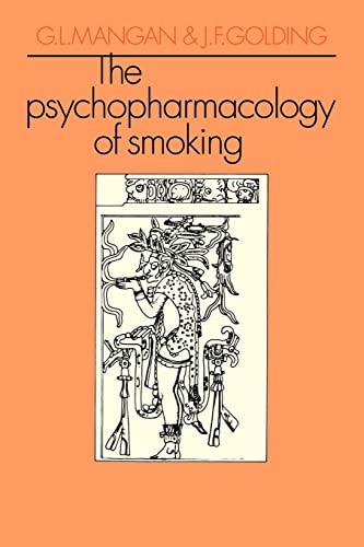 The Psychopharmacology of Smoking: Mangan