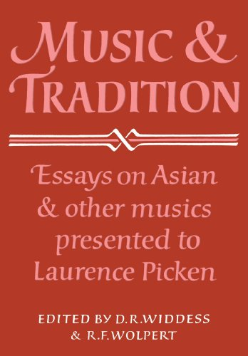 9780521105965: Music and Tradition: Essays on Asian and other Musics Presented to Laurence Picken