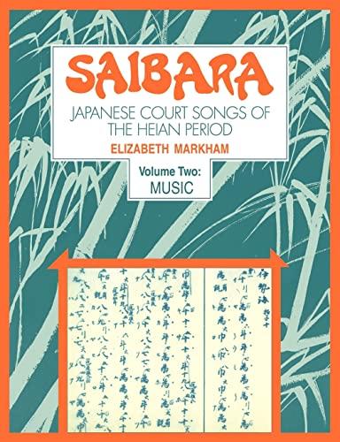9780521105989: Saibara: Volume 2, Music: Japanese Court Songs of the Heian Period