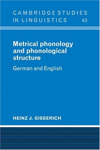 9780521106078: Metrical Phonology and Phonological Structure: German and English (Cambridge Studies in Linguistics)