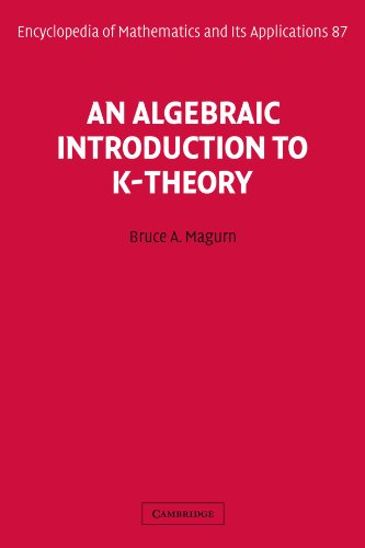 9780521106580: An Algebraic Introduction to K-Theory (Encyclopedia of Mathematics and its Applications)