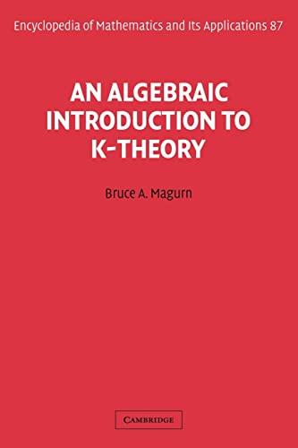9780521106580: An Algebraic Introduction to K-Theory