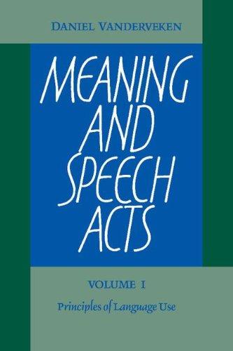 Meaning and Speech Acts 2 Volume Paperback: Daniel Vanderveken