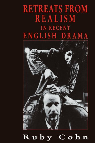 9780521106931: Retreats from Realism in Recent English Drama