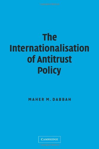 9780521106993: The Internationalisation of Antitrust Policy