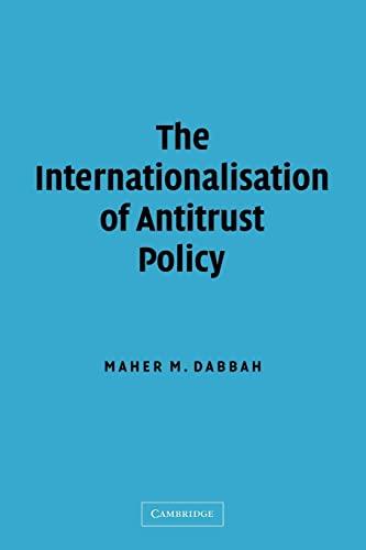 9780521106993: The Internationalisation of Antitrust Policy