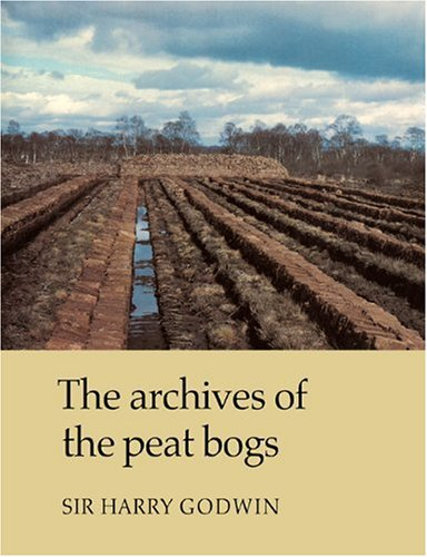 9780521107129: The Archives of Peat Bogs