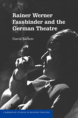 9780521107242 - Barnett, David: Rainer Werner Fassbinder and the German Theatre - كتاب