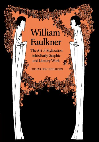 9780521107280: William Faulkner: The Art of Stylization in his Early Graphic and Literary Work (Cambridge Studies in American Literature and Culture)