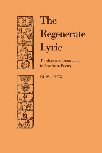 9780521107310: The Regenerate Lyric: Theology and Innovation in American Poetry