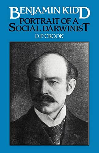 9780521107358: Benjamin Kidd: Portrait of a Social Darwinist