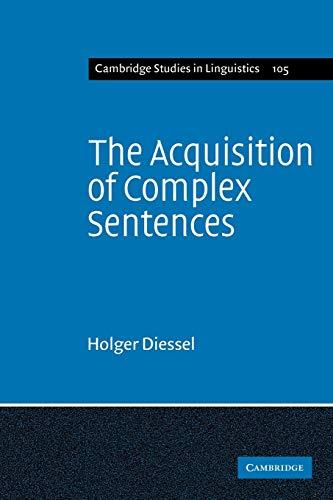 9780521107488: The Acquisition of Complex Sentences (Cambridge Studies in Linguistics)