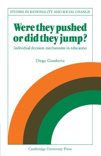 9780521107709: Were They Pushed or Did They Jump?: Individual Decision Mechanisms in Education (Studies in Rationality and Social Change)