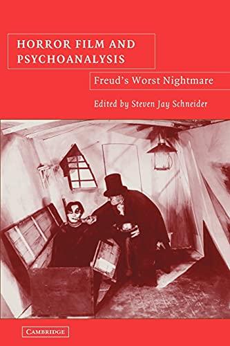 9780521107853: Horror Film and Psychoanalysis: Freud's Worst Nightmare (Cambridge Studies in Film)