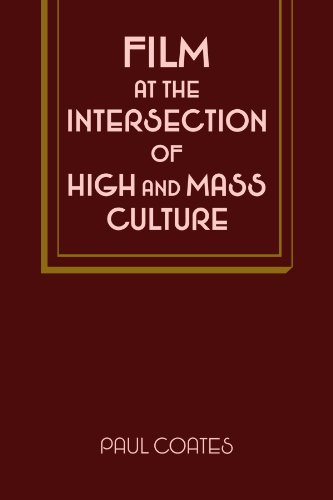 9780521107914: Film at the Intersection of High and Mass Culture (Cambridge Studies in Film)