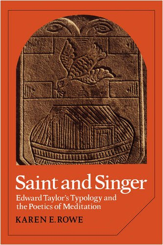 9780521108195: Saint and Singer: Edward Taylor's Typology and the Poetics of Meditation (Cambridge Studies in American Literature and Culture)