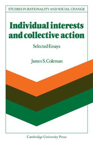 9780521108201: Individual Interests and Collective Action: Studies in Rationality and Social Change