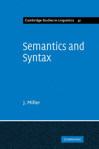 9780521108294: Semantics and Syntax: Parallels and Connections (Cambridge Studies in Linguistics)