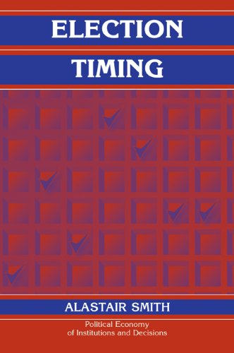 9780521108317: Election Timing (Political Economy of Institutions and Decisions)
