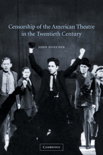 9780521108355: Censorship of the American Theatre in the Twentieth Century (Cambridge Studies in American Theatre and Drama)