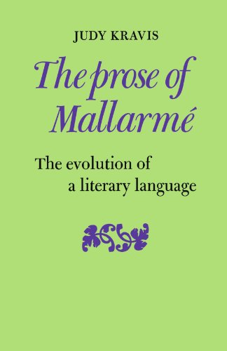 9780521108539: The Prose of Mallarmé: The Evolution of a Literary Language